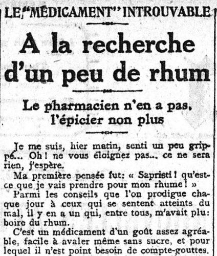 Le Matin du 2/11/1918. Le rhum contre le viris. Quand le ministère du ravitaillement fournissait (mal) pharmaciens et épiciers. Gallica BNF